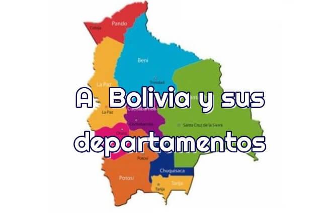 A Bolivia y sus departamentos