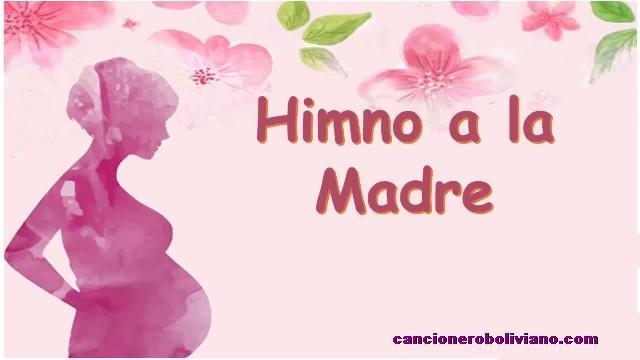 himno a la madre boliviana